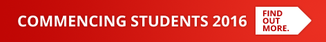 Commencing Students 2016 - Find Out More.